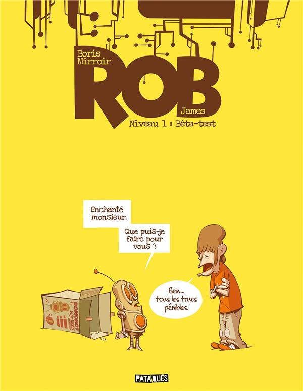 Rob niveau 1 - Bêta-test
