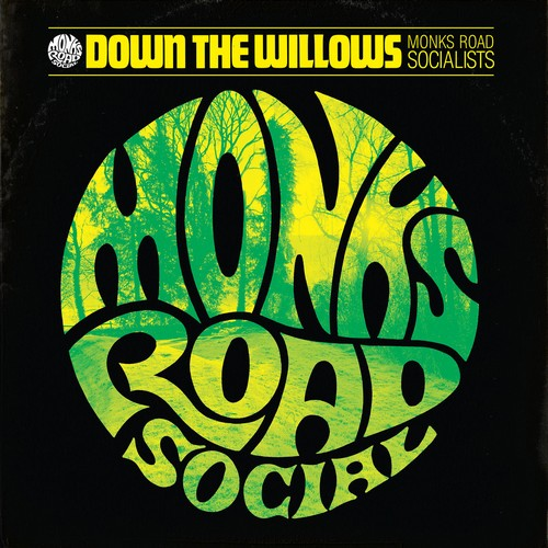 Monks Road Social Down The Willows