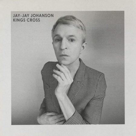 Jay-Jay Johanson – Kings CrossJay-Jay Johanson – Kings Cross