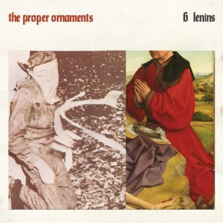 The Proper Ornaments - 6 Lenins