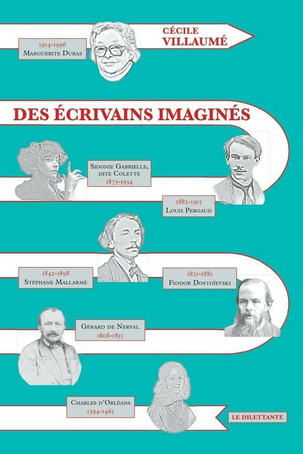 Des écrivains imaginés de Cécile Villaume