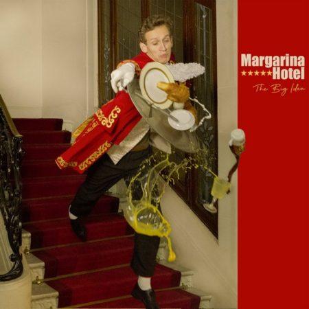 The Big Idea - Margarina Hotel