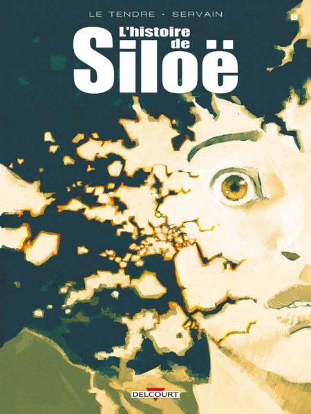 Histoire de Siloë, intégrale