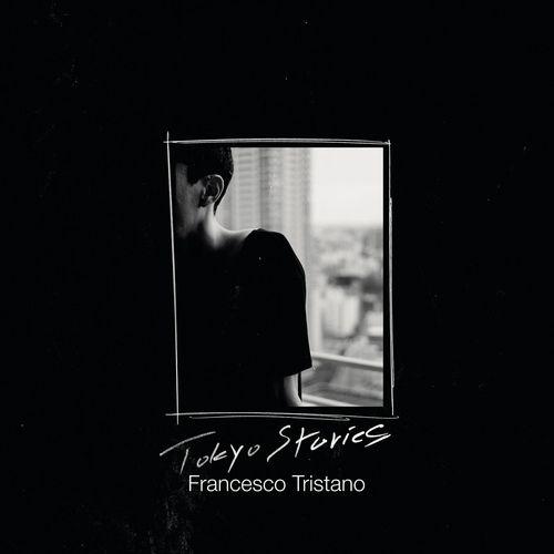 Francesco Tristano – Tokyo Stories