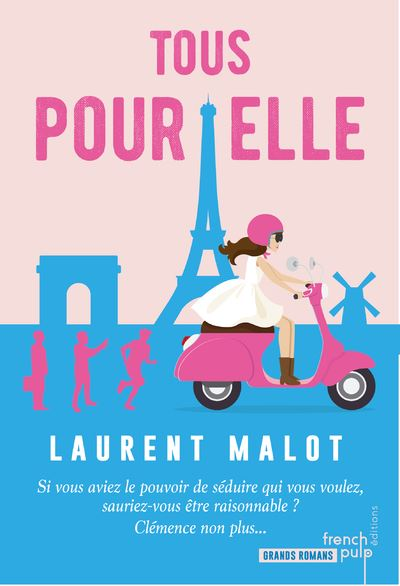 Tous pour elle de Laurent Malot