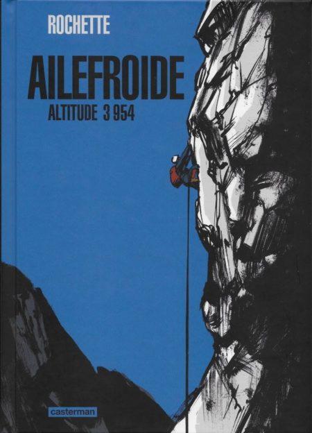 Ailefroide, Altitude 3954 – Jean-Philippe Rochette