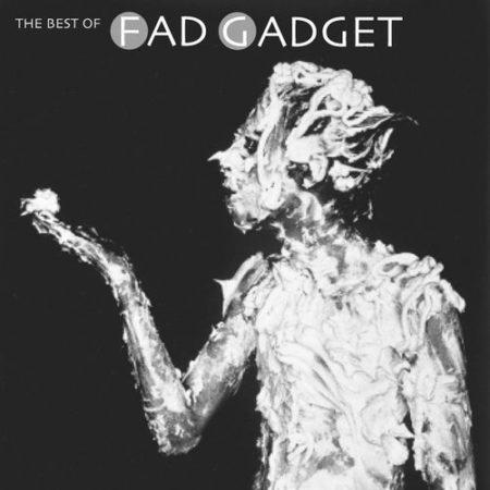 Best Of Fad Gadget