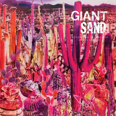 Giant Sand - Recounting The Ballads Of The Thin Line Men