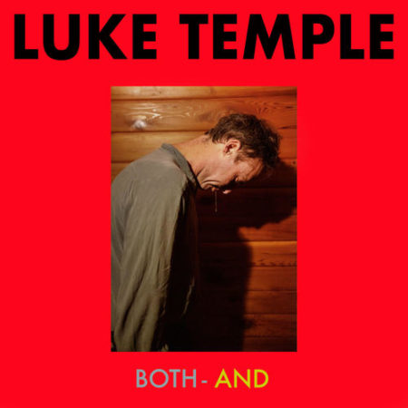Luke Temple - Both-And