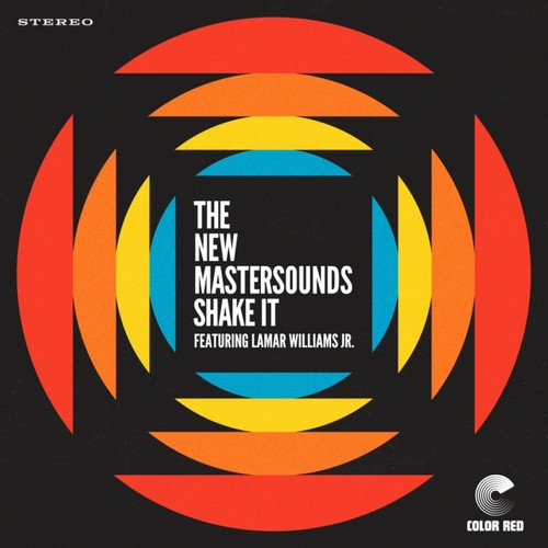 The New Mastersounds featuring Lamar Williams Jr – Shake It