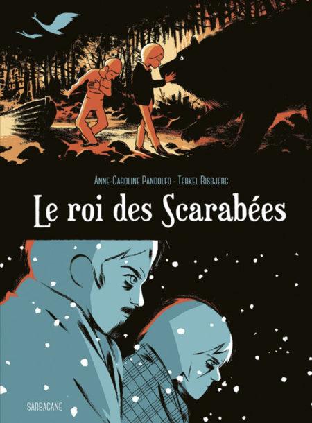 Le Roi des scarabées – Anne-Caroline Pandolfo & Terkel Risbjerg
