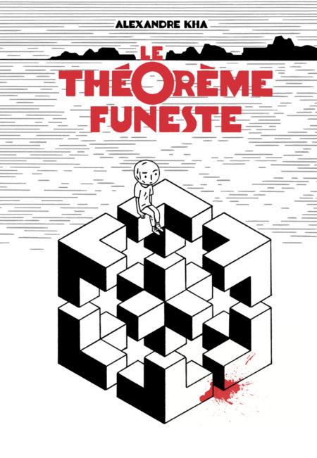 Le Théorème funeste - Alexandre Kha