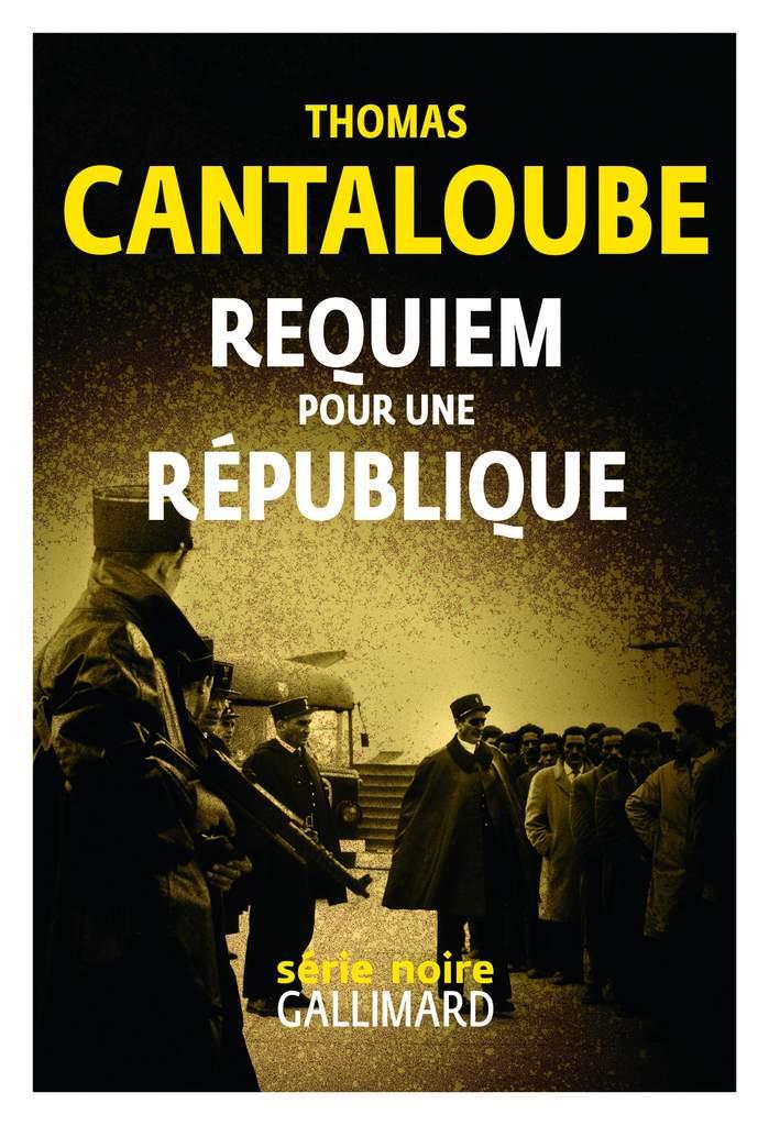 Requiem pour une RépubliqueRequiem pour une République