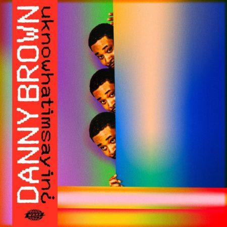 Danny Brown-uknowhatimsayin