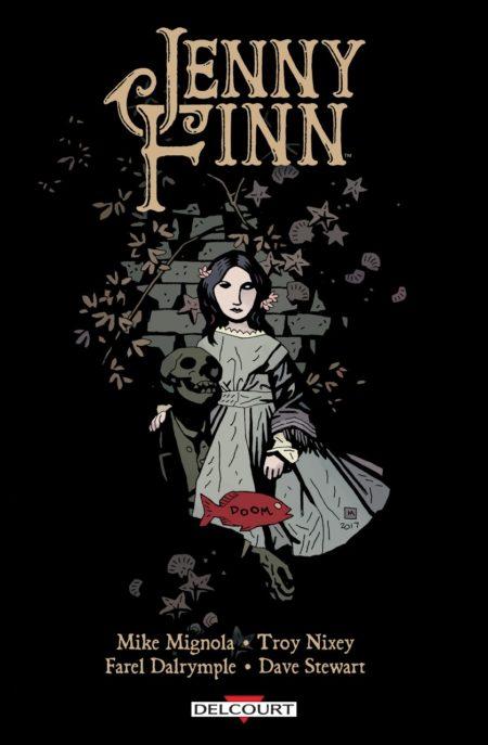 Jenny Finn - Mike Mignola, Troy Nixey et Farel Dalrymple
