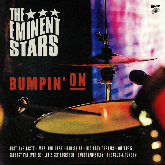 The Eminent Stars, Bumpin' On