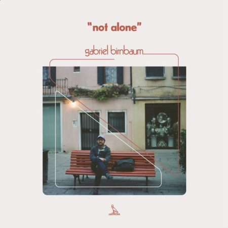Gabriel Birnbaum-not-alone