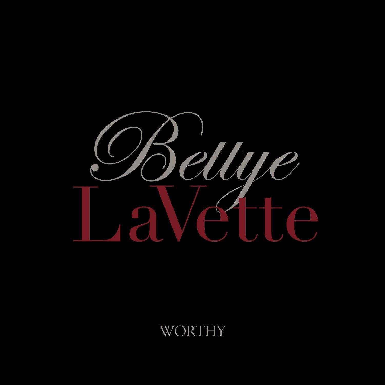Bettye Lavette – Worthy