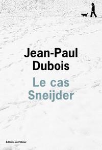 Le cas Sneijder de Jean-Paul Dubois