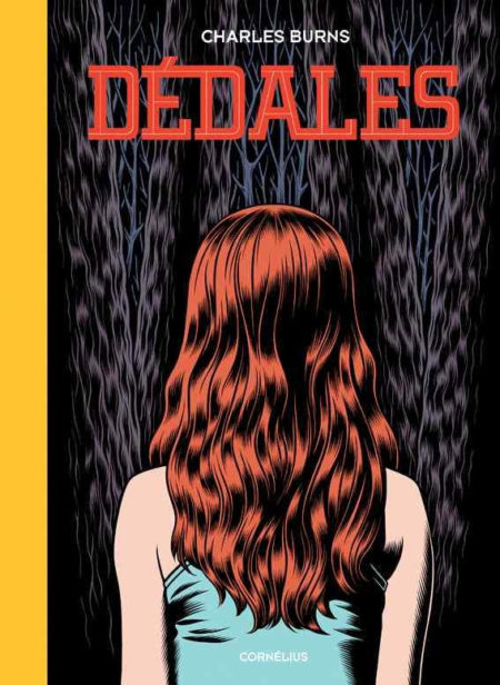 Dédales, tome 1 – Charles Burns