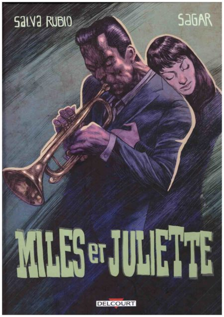 Miles et Juliette - Salva Rubio & Sagar
