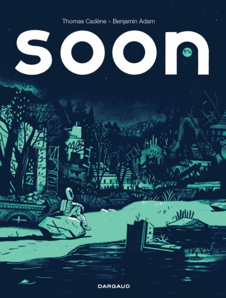 Soon – Benjamin Adam et Thomas Cadène