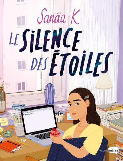 Le Silence des Etoiles de Sanaa K