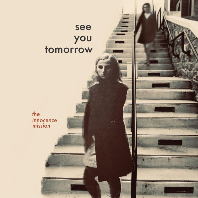 The Innocence Mission -see-you-tomorrow