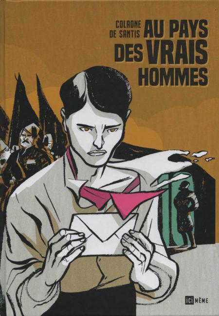 Au pays des vrais hommes - Lucas de Santis & Sara Colaone