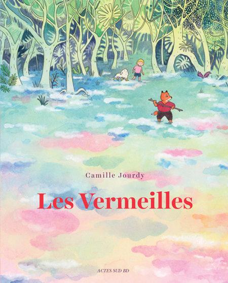 Les Vermeilles – Camille Jourdy