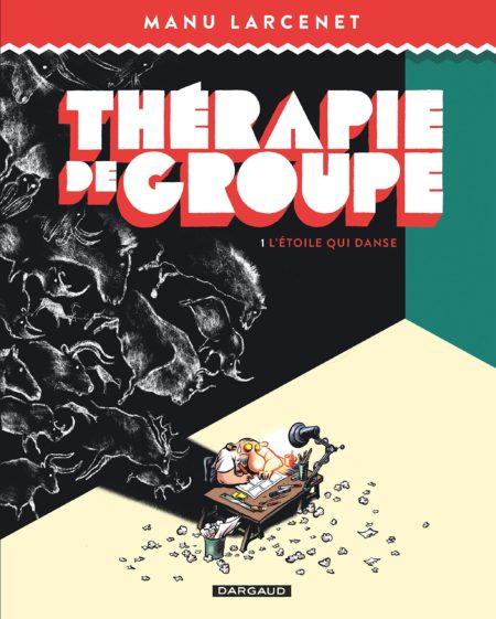 L_Etoile_qui_danse_Therapie_de_groupe_tome_1