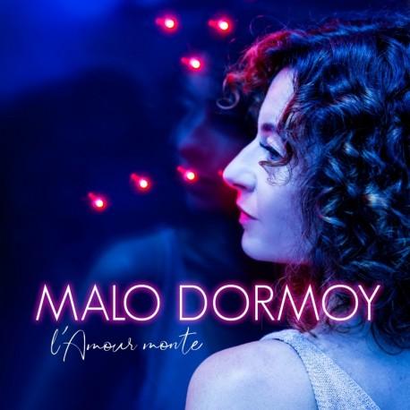 Malo Dormoy - L'Amour monte