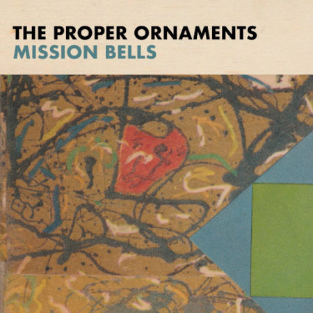 THE PROPER ORNAMENTS – Mission Bells