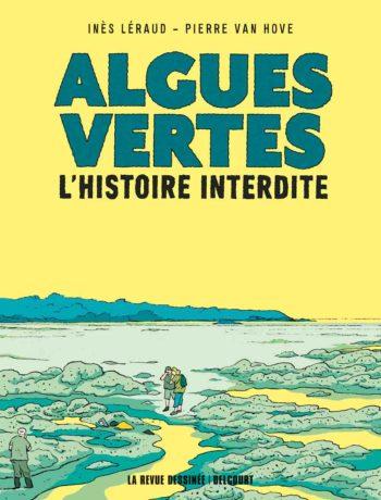 Algues vertes – Inès Léraud et Pierre Van Hove