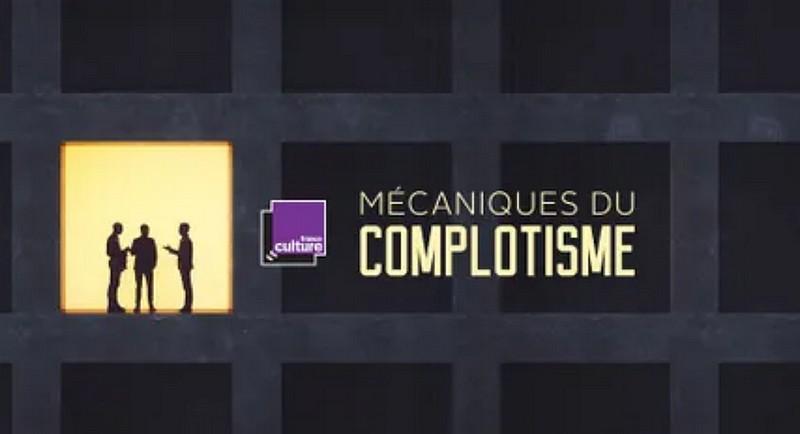mecaniques du complotisme