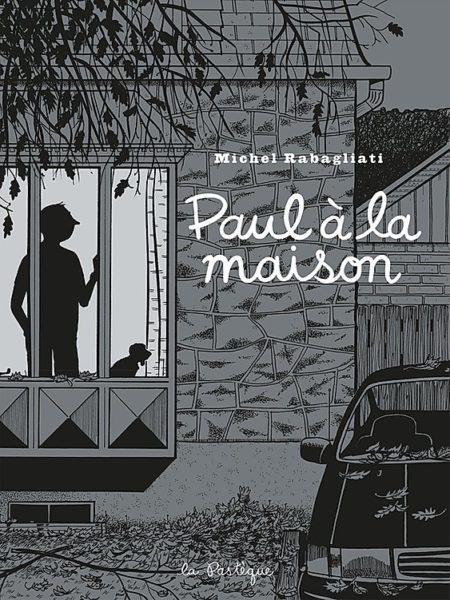 Paul à la maison – Michel Rabagliati