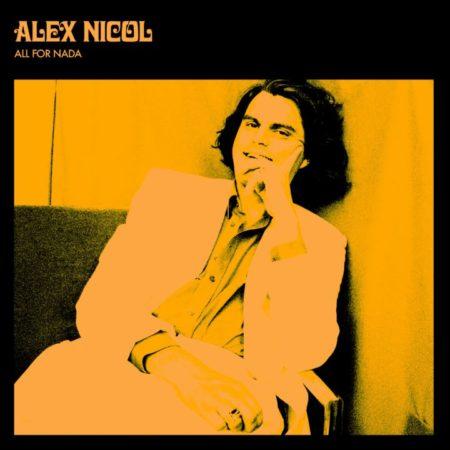 ALEX NICOL – All For Nada