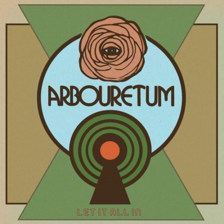 Arbouretum - Let It All In