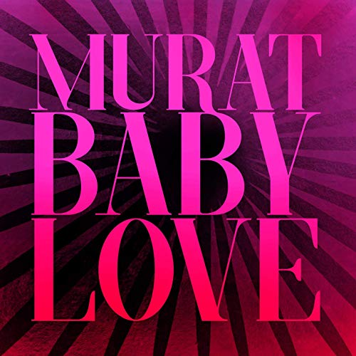 Baby Love Murat