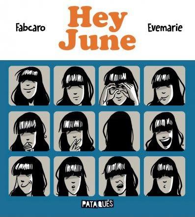Hey June Fabcaro Evemarie