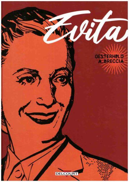 Evita - Héctor Oesterheld & Alberto Breccia