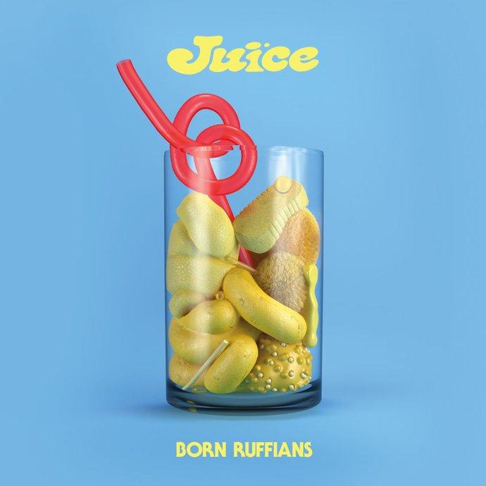 Born Ruffians - Juice