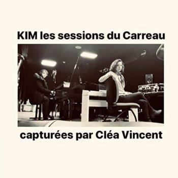 KIM les sessions du Carreau