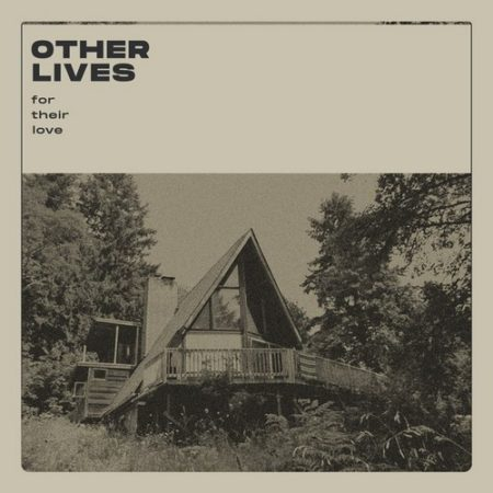 Other Lives-for-their-love