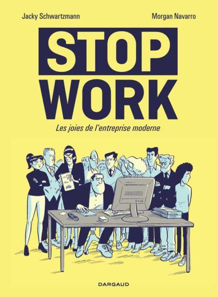 Stop Work – Jacky Schwartzmann & Morgan Navarro