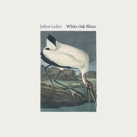 Julien Ledru – White Oak Blues