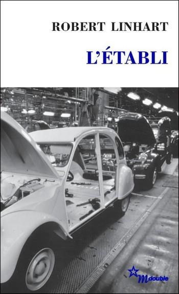 L'Établi - Robert Linhart