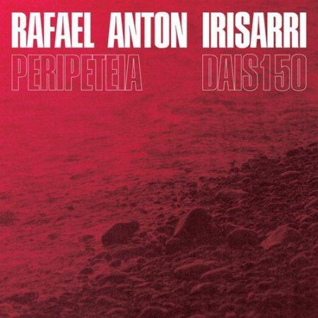 Rafael Anton Irisarri-peripeteia