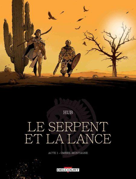 Le Serpent et la Lance – Hub