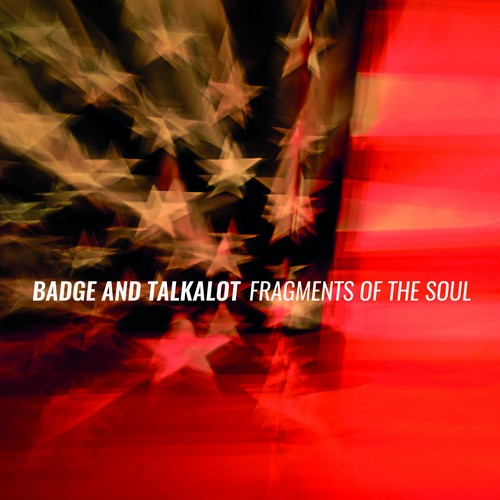 Badge and Talkalot - Fragments Of The Soul